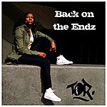 Tor Back On The Endz (4-Track Maxi-Single)