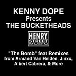 The Bucketheads Kenny 'Dope' Presents The Bucketheads: The Bomb (7-Track Maxi-Single)