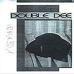 Double Dee Double Dee