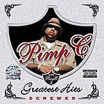 Pimp C Greatest Hits (Chopped & Screwed) (Parental Advisory)