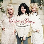 Point Of Grace Tennessee Christmas: A Holiday Collection