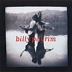 Billy Pilgrim Billy Pilgrim
