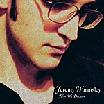 Jeremy Warmsley How We Became