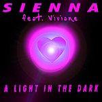 Sienna A Light In The Dark (4-Track Maxi-Single)(Feat. Viviane)