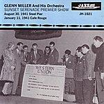 The Glenn Miller Orchestra Sunset Serenade Premier Show