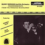 Bunny Berigan 1938 Broadcasts From The Paradise Restaurant