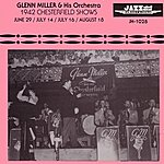 The Glenn Miller Orchestra 1942 Chesterfield Shows