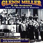The Glenn Miller Orchestra 1941 In Real Hi-Fi Stereo