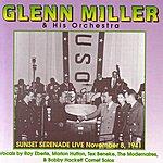 The Glenn Miller Orchestra Sunset Serenade Live November 8, 1941