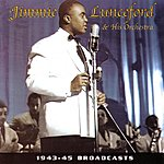 Jimmie Lunceford 1943-45 Broadcasts