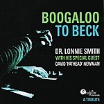 David 'Fathead' Newman Boogaloo To Beck - A Tribute
