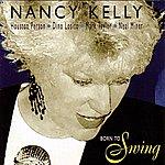 Nancy Kelly Born To Swing