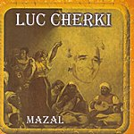 Luc Cherki Mazal
