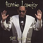 Ronnie Lovejoy Still Wasn't Me