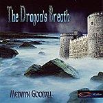 Medwyn Goodall The Dragon's Breath