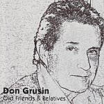 Don Grusin Old Friends & Relatives