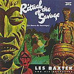 Les Baxter The Ritual Of The Savage / The Passions