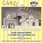 Benny Goodman & His Orchestra Camel Caravan Shows 10/39