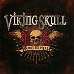 Viking Skull Born In Hell
