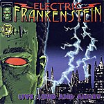Electric Frankenstein Live, Loud And Angry