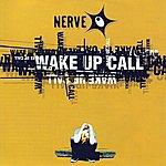 Nerve Wake Up Call