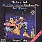 Van Der Graaf Generator Touch Of Magic