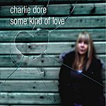 Charlie Dore Some Kind of Love