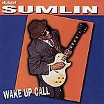 Hubert Sumlin Wake Up Call
