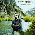 Pete Holly Riverside Drive
