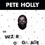 Pete Holly Wizard Of Garage