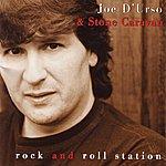 Joe D'urso & Stone Caravan Rock And Roll Station
