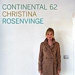 Christina Rosenvinge Continental 62