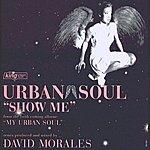 Urban Soul Orchestra Show Me