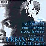 Urban Soul Orchestra Show Me Part II