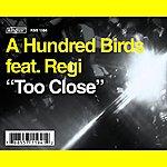Regi Too Close