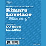 Kimara Lovelace Misery (DJ Spen Remix)