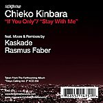 Chieko Kinbara If You Only / Stay With Me