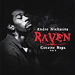 Andre Nickatina Raven - Cocaine Raps Vol. 1