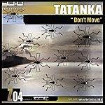 Tatanka Don't Move