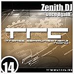 Zenith DJ Once Again