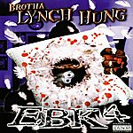 Brotha Lynch Hung EBK4