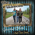The Wilkinsons Greatest Hits...And Then Some