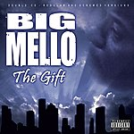 Big Mello The Gift