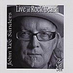 John Lee Sanders Live At Rock Beach