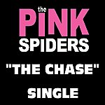 The Pink Spiders The Chase