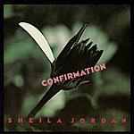 Sheila Jordan Confirmation