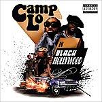 Camp Lo Black Hollywood
