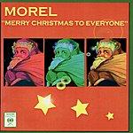 Morel Merry Christmas To Everyone