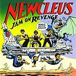 Newcleus Jam On Revenge