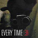 Every Time I Die The Burial Plot Bidding War